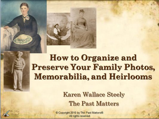 How to Organize and Preserve Your Family Photos, Memorabilia, and Heirlooms